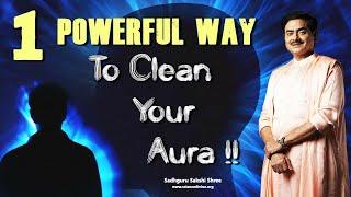 The Most Powerful Way To Clean Your Aura!! | सबसे शक्तिशाली तरीका आपके AURA को साफ करने का।
