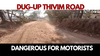 WATCH | Dug-up Thivim road dangerous for motorists