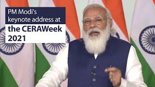 PM Modi's keynote address at the CERAWeek 2021 | PMO