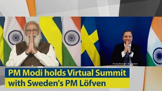 PM Modi holds a Virtual Summit with Sweden's PM Löfven | PMO
