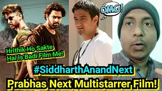 Prabhas 24th Film Will Be Multistarrer Project With Siddharth Anand, Hrithik Roshan May Be Roped In?