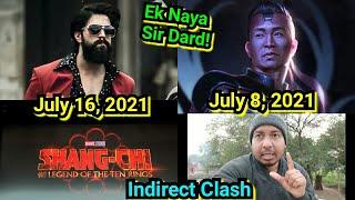 KGF Chapter 2 Vs Shang Chi Indirect Clash At The Box Office In July 2021, Ek Nayi Musibat Aa Gayi!