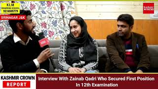 Interview With Zainab Qadri Who Secured First Position In 12th Examination