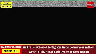 We Are Being Forced To Register Water Connections Without Water Facility Allege Residents Of Nadibal