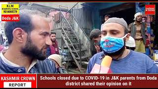 Schools closed due to COVID-19 in J&K, parents from Doda district shared their opinion on it