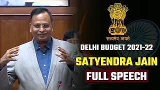 Delhi Health Minister Shri Satyendra Jain Full Speech in Delhi Vidhansabha | Delhi Budget 2021-22