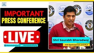 LIVE   AAp Senior Leader Saurabh Bharadwaj addressing an Important Press Conference