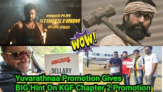 Yuvarathnaa Promotion Gives BIG Hint On KGF Chapter 2 Promotion