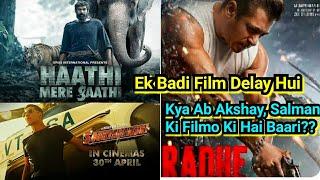 Haathi Meri Saathi Hindi Version Ko Makers Ne Kiya Delay, Kya Sooryavanshi Aur Radhe Par Bhi Khatra?