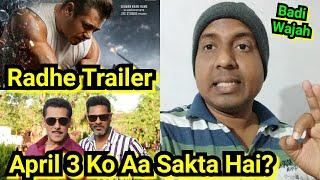 Radhe Trailer April 3 Ko Aa Sakta Hai? Here's Big Reason, Salman Khan Film