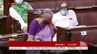 Smt. Nirmala Sitharaman moves the Finance Bill, 2021 in Rajya Sabha: 24.03.2021