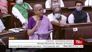 Smt. Nirmala Sitharaman's reply on the Finance Bill, 2021 in Rajya Sabha: 24.03.2021