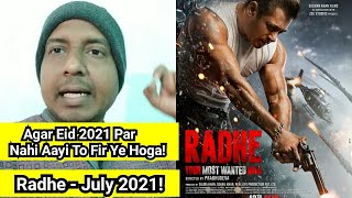 Radhe Movie Next Best Release Date Is July 2021 If It Misses To Come On Eid 2021