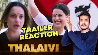 Thalaivi Trailer (Hindi) | Reaction | Kangana Ranaut | Jayalalithaa Biopic
