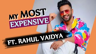 Most Expensive Things ft. Rahul Vaidya | My Most Expensive | Bollywood Spy