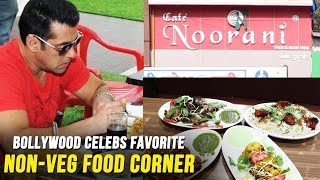 CAFE NOORANI | Salman Khan And Bollywood Celebs Favorite NON-VEG Corner | Chicken Tikka Biryani