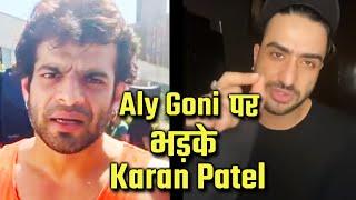 Aly Goni Par Janiye Kyon Bhadke Karan Patel, Instagram Post Par Karan Patel Ka Comment