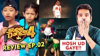 Super Dancer 4 Review EP. 02 | Hosh Ud Gaye Aise Talents Se | Sanchit, Ananya, Pari, Florina, Kosam