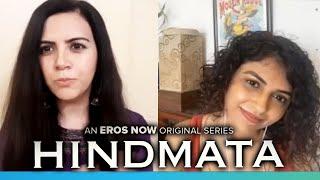 Hindmata | Rashi Mal And Manasi Rachh Exclusive Interview