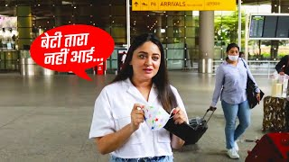 Aaj Beti Tara Nahi AAyi Muje Lene.., Mahi Vij Bhanushali Spotted At Airport