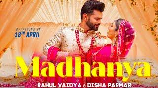 Madhanya First Look Out   Rahul Vaidya And Disha Parmar   Reaction