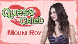 Mouni Roy's ROCKING Guess the Celeb challenge on Ranveer, Deepika, Alia, Janhvi   Patli Kamariya