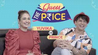 Prince Narula and Yuvika Chaudhary's HILARIOUS Fight will make you go ROFL | Guess the Price Ep 2
