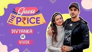 Divyanka Tripathi Dahiya & Vivek Dahiya's EPIC battle | Guess the Price | Divek | Ep 4