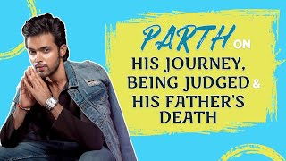 Parth Samthaan on leaving Kasautii, fallout with Ekta Kapoor, Bollywood debut & his dad's death