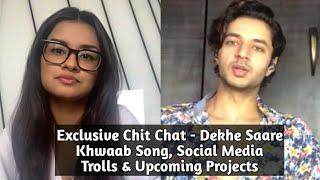 Avneet Kaur & Siddharth Gupta - Exclusive Interview - Dekhe Saare Khwaab Song,Trolls & Next Projects