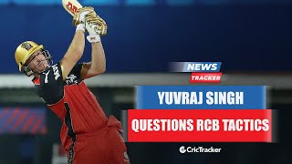 IPL 2021: Yuvraj Singh Questions RCB Tactics For ABD's Batting Position vs MI And Other Cricket News