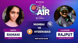 Indian T20 League M-9: Mumbai v Hyderabad Post Match Analysis With Rupha Ramani & Lalchand Rajput