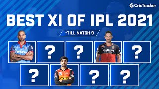 IPL 2021: Best XI From The first Week | Sanju Samson To Captain IPL 2021 Best XI Of Week One