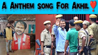 A Anthem song of Raijor Dal for election in Sivsagar LAC, Akhil Gogoi by his fan❣️❣️