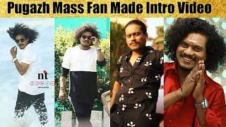 ????VIDEO: Vijay TV Pugazh Mass Fan Made Intro Video