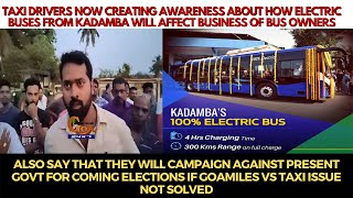 Taxi owners now creating awarenes on how electric buses from KTCL will affect business of Bus owners