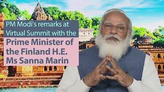 PM Modi's remarks at Virtual Summit with the Prime Minister of the Finland H.E. Ms Sanna Marin | PMO