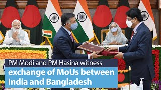 PM Modi and PM Sheikh Hasina witness exchange of MoUs between India and Bangladesh | PMO