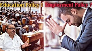 Education Policy ! Employment Policy ?   Trajano D'Mello's Political Views