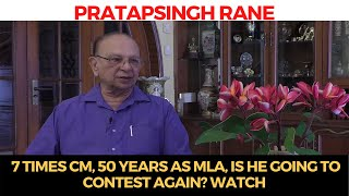 PratapsinghRane   7 times CM, 50 years as MLA, Is he going to contest again? WATCH