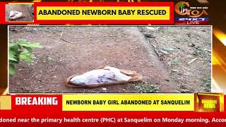 #HumanityLost   One-Day old baby girl abandoned at Sanquelim