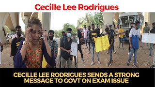 #WATCH | Cecille Lee Rodrigues sends a strong message to Govt on Exam issue