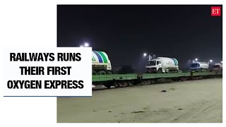Covid-19: Railways runs its first Oxygen Express for loading Liquid Medical Oxygen