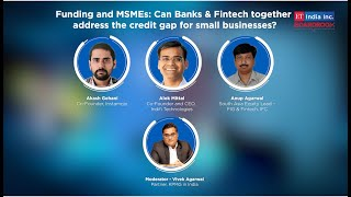 Funding and MSMEs: Can Banks & Fintech together address the credit gap for small businesses?