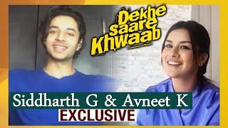 Dekhe Saare Khwaab   Siddharth G And Avneet Kaur Exclusive Interview   Love Song
