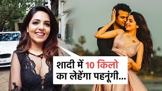 Kapil Sharma Show Fame Sugandha Mishra Shadi Me Pehanegi 10 KG Ka Lenhenga, Sanket Bhosale