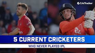 5 International Cricketers who never Played in IPL | 5 Popular Names Who Were Never Part Of IPL