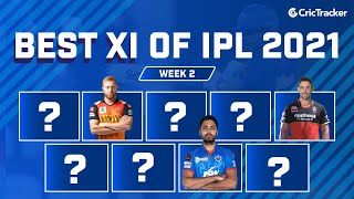 IPL 2021: Best XI From The Second Week | Rishabh Pant To Captain IPL 2021 Best XI Of Week Two