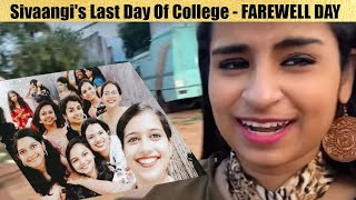 Sivaangi UG Final Year Last Day Of College | Sivaangi Farewell Day Final Year