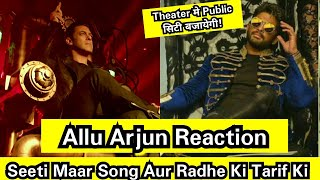 Allu Arjun Reaction On Salman Khan's Seeti Maar Song And Radhe Movie